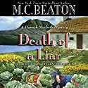 Death of a Liar Audiobook by M. C. Beaton Narrated by Graeme Malcolm