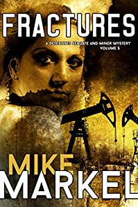 Fractures: A Detectives Seagate And Miner Mystery by Mike Markel ebook deal