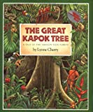 Lynne Cherry The Great Kapok Tree: A Tale of the Amazon Rain Forest (Gulliver books)