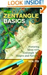 Zentangle Basics: Featuring Ideas wit...