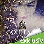 Goldener Käfig (Die Farben des Blutes 3) | Victoria Aveyard