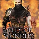 City of Wonders: Seven Forges Audiobook by James A. Moore Narrated by David DeVries