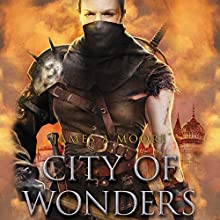 City of Wonders: Seven Forges (       UNABRIDGED) by James A. Moore Narrated by David DeVries