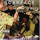 Mr.Scarface Is Back