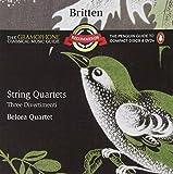 Britten: String Quartets / Three Divertimenti