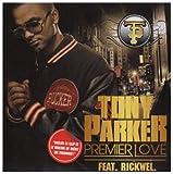 tony parker  premier love