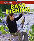 img - for Bass Fishing (Reel It in (Hardcover)) book / textbook / text book