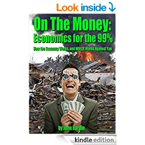 On The Money: Economics for the 99%