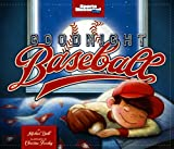 Goodnight Baseball (Capstone Young Readers) (Sports Illustrated Kids)