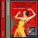 The Mayfair Mystery: 2835 Mayfair Audiobook by Frank Richardson Narrated by Steven Crossley