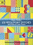 101 Needlepoint Stitches and How to U...