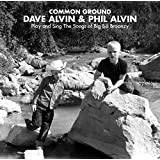 Common Ground: Dave Alvin & Phil Alvin P