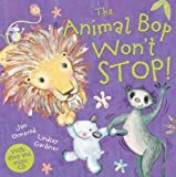 The Animal Bop Won't Stop! [With CD (Audio)] (Jan Ormerod's Musical Cds and Books) Jan Ormerod