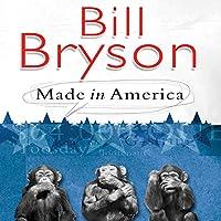 Made in America Hörbuch von Bill Bryson Gesprochen von: William Roberts