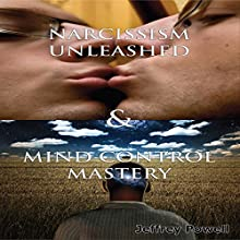 Human Behavior Box Set 2: Narcissism Unleashed! & Mind Control Mastery (       UNABRIDGED) by Jeffrey Powell Narrated by Millian Quinteros