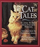 Cat Tales: Classic Stories from Favorite Authors (0517148536) by Upward, Robin