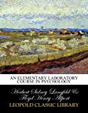 img - for An elementary laboratory course in psychology book / textbook / text book