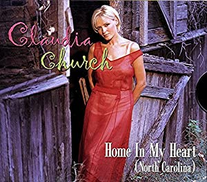 Claudia Church - Home in My Heart / Just As Long As You Love Me