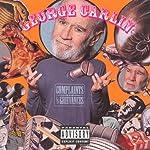 Complaints & Grievances | George Carlin