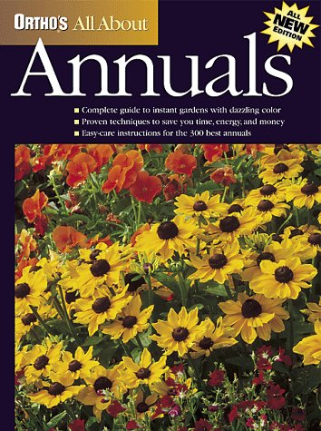 Orthos All About Annuals, ANN LOVEJOY, LEONA HOLDSWORTH OPENSHAW, ORTHO BOOKS (COR)