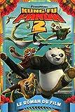echange, troc DreamWorks - Kung Fu Panda 2, Le roman du film