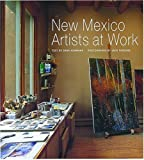 img - for New Mexico Artists at Work book / textbook / text book