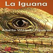 La iguana [The Iguana]   [Alberto Vázquez-Figueroa]
