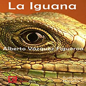 La iguana [The Iguana] Audiobook