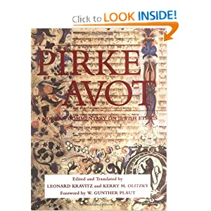 Pirke Avot: A Modern Commentary on Jewish Ethics (Modern Commentary On) Leonard Kravitz and Kerry M. Olitzky