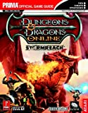 Dungeons & Dragons Online: Stormreach: Prima Official Game Guide (Prima Official Game Guides)(Bryan Stratton/Stephen Stratton)