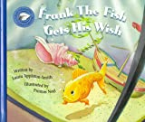 Frank the Fish Gets His Wish (Books to Remember Series)