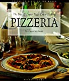 img - for Pizzeria: The Best of Casual Pizza Oven Cooking (Casual Cuisines of the World) book / textbook / text book