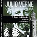 El faro del fin del mundo II [The Lighthouse at the End of the World II] Audiobook by Julio Verne Narrated by Jon Goiricelaya