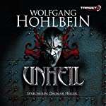 Unheil | Wolfgang Hohlbein
