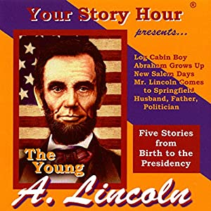 The Young Abe Lincoln (Dramatized) Performance