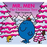 Mr. Men and the Christmas Tree (Mr. Men and Little Miss)