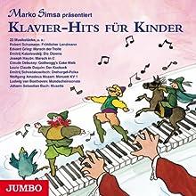 Klavier-Hits für Kinder Hörbuch von Marko Simsa Gesprochen von: Marko Simsa, Barbara Rektenwald