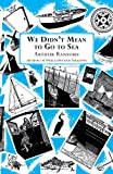 We Didn't Mean to Go to Sea (0099427222) by Ransome, Arthur