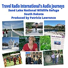 Sand Lake National Wildlife Refuge: South Dakota  by Patricia Lawrence Narrated by JD Streeter