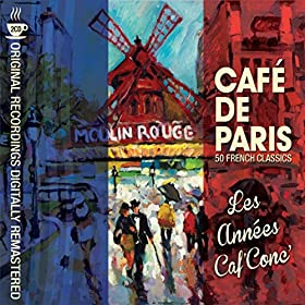 Caf� De Paris - Les Ann�es Caf' Conc'