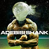 This Is The Third Album of a Band Called Adebisi Shank by Adebisi Shank