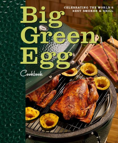 Big-Green-Egg-Cookbook-Celebrating-the-Ultimate-Cooking-Experience