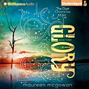 Glory: The Dust Chronicles, Book 3 | Maureen McGowan