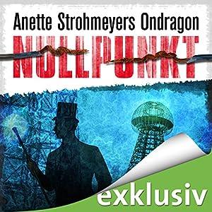 Nullpunkt (Ondragon 3) Audiobook