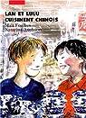 Lan et Lulu cuisinent chinois par Foulkes