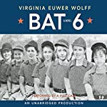 Bat 6 | Virginia Euwer Wolff