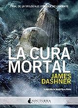 La Cura Mortal - 2ª Edición (Literatura Mágica)