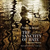 The Sanctity of Hate: A Medieval Mystery | [Priscilla Royal]