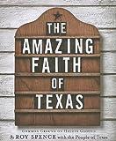 The Amazing Faith of Texas: Common Ground on Higher Ground