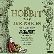 The Hobbit: Jackanory | [J. R. R. Tolkein]